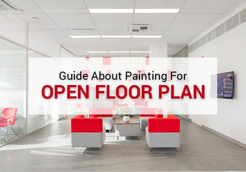 guide about painting for open floor plan